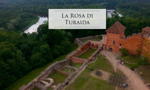 LA ROSA DI TURAIDA: una romantica leggenda lettone