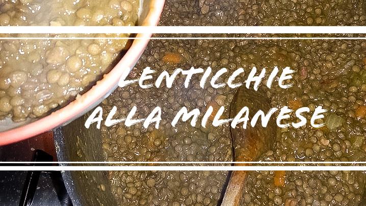 preparare le lenticchie alla milanese